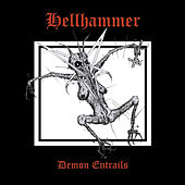 Demon Entrails by Hellhammer