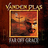 Play & Download Far Off Grace by Vanden Plas | Napster