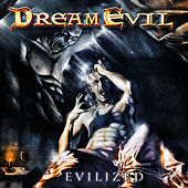 Play & Download Evilized by Dream Evil | Napster