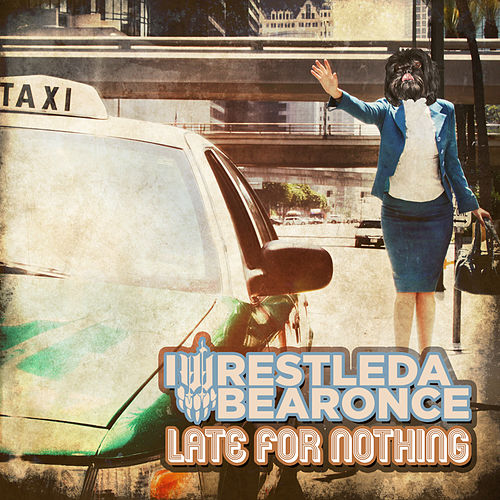 Play & Download Late For Nothing by Iwrestledabearonce | Napster