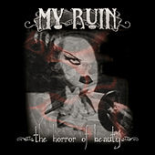 The Horror of Beauty by My Ruin