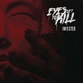 Play & Download Infected by Eyes Set to Kill | Napster