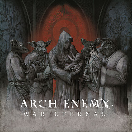 Play & Download War Eternal by Arch Enemy | Napster