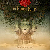 Play & Download Desolation Rose by The Flower Kings | Napster