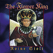 Play & Download The Flower King by Roine Stolt | Napster