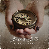 Play & Download Almost There by Heart In Hand | Napster