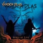 Play & Download Spirit of Live by Vanden Plas | Napster