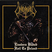 Play & Download Eastern Blood - Hail to Poland (Live) by Unleashed | Napster