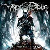 Play & Download Decimate the Weak by Winds Of Plague | Napster