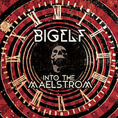 Play & Download Into the Maelstrom by Bigelf | Napster
