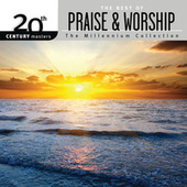 Play & Download 20th Century Masters - The Millennium Collection: The Best Of Praise & Worship by Worship Together | Napster