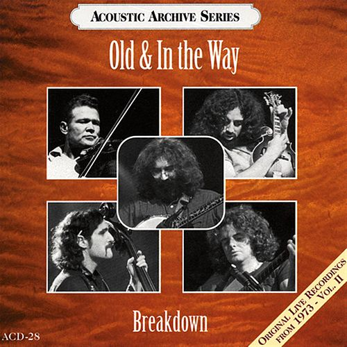 Play & Download Breakdown by Old & In The Way | Napster
