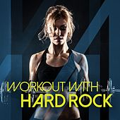 Play & Download Workout with Hard Rock by Various Artists | Napster