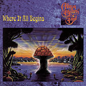 Play & Download Where It All Begins by The Allman Brothers Band | Napster