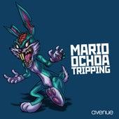 Tripping by Mario Ochoa