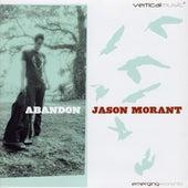 Play & Download Abandon by Jason Morant | Napster