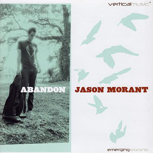 Play & Download Abandon by Jason Morant | Napster