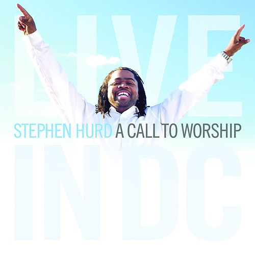 Play & Download A Call To Worship by Stephen Hurd | Napster