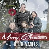 Play & Download Merry Christmas by Joshua Mills | Napster