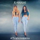 Play & Download Traicionero by K-Narias | Napster