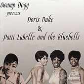 Swamp Dogg Presents Doris Duke & Patti Labell and the Bluebells by Various Artists