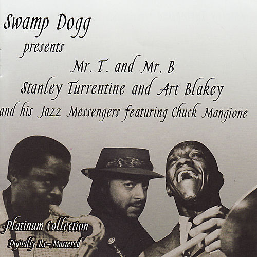 Play & Download Stanley Turrentine & Art Blakey & His Jazz Messengers by Various Artists | Napster