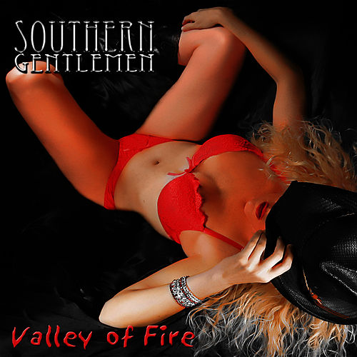 Play & Download Valley of Fire by Southern Gentlemen | Napster