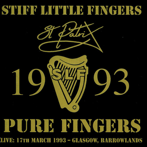 Play & Download Pure Fingers by Stiff Little Fingers | Napster