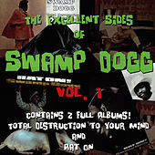 Play & Download The Excellent Sides of Swamp Dogg Vol. 1 by Swamp Dogg | Napster