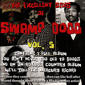 Play & Download The Excellent Sides of Swamp Dogg Vol. 5 by Swamp Dogg | Napster