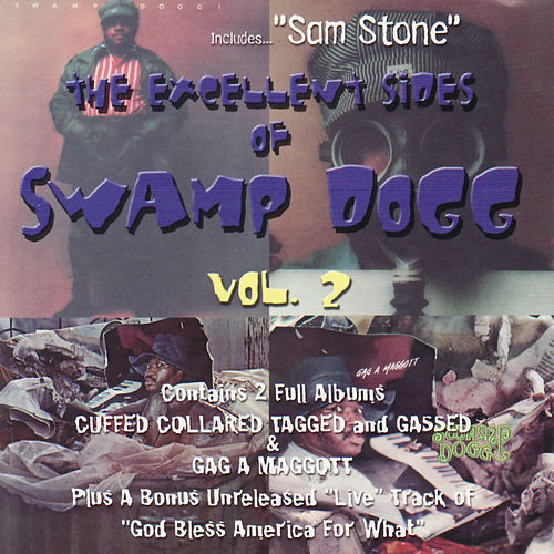 Play & Download The Excellent Sides Of Swamp Dogg Vol 2 by Swamp Dogg | Napster