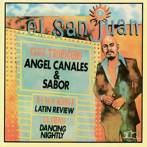 Play & Download El San Juan by Angel Canales | Napster