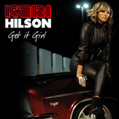 Play & Download Get It Girl by Keri Hilson | Napster