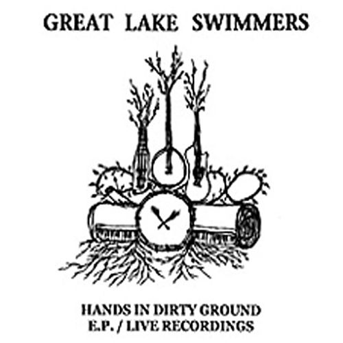 Hands In Dirty Ground EP by Great Lake Swimmers