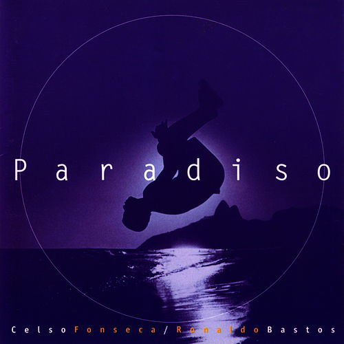 Play & Download Paradiso by Ronaldo Bastos | Napster