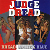 Play & Download Dread White & Blue by Judge Dread | Napster