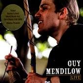 Guy Mendilow: Live by Guy Mendilow