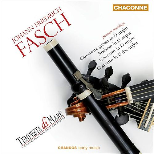 FASCH: Orchestral Music by Tempesta di Mare
