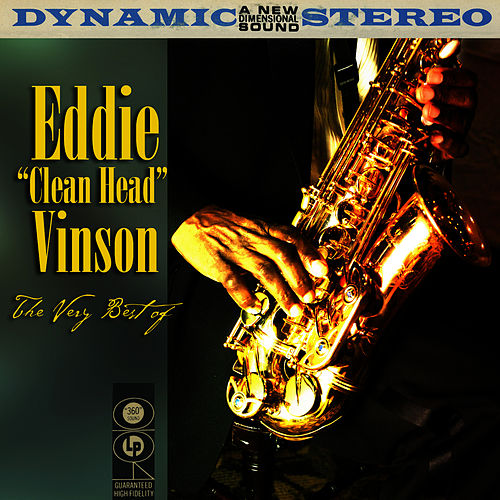 Play & Download The Very Best Of by Eddie 'Cleanhead' Vinson | Napster