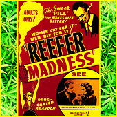Play & Download Reefer Madness by Various Artists | Napster