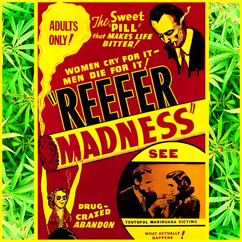 Reefer Madness by Various Artists