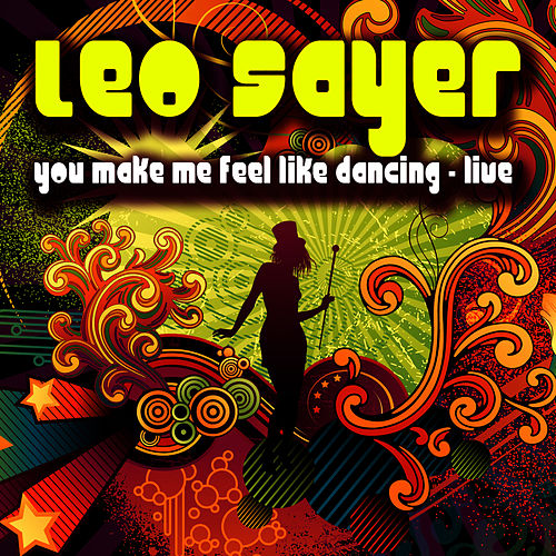 You Make Me Feel Like Dancing - Live by Leo Sayer