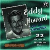 22 Original Big Band Hits by Eddy Howard