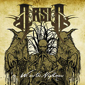 Play & Download We Are The Nightmare by Arsis | Napster