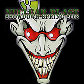 Play & Download Nuclear Blast Showdown Spring 2008 by Various Artists | Napster