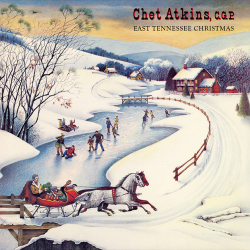 East Tennessee Christmas by Chet Atkins