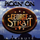Play & Download Pickin' On George Strait by Pickin' On | Napster