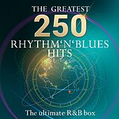 The Ultimate R&B Classics Box - The 250 Greatest Rhythm & Blues Hits (More than 10 hours of playing time - Best of R&B - Top-10 Hits) von Various Artists
