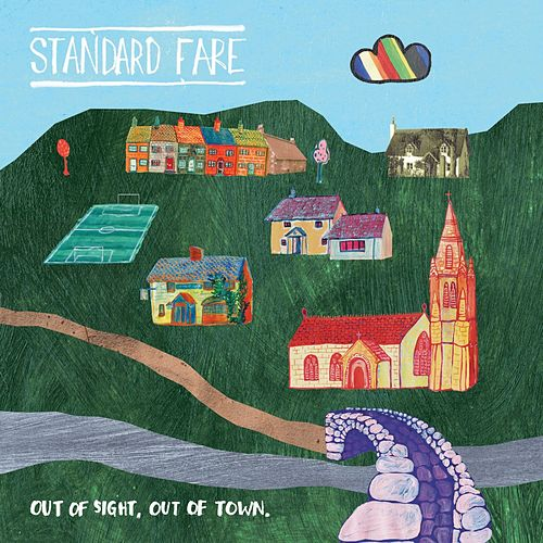 Play & Download Out of Sight, Out of Town by Standard Fare | Napster