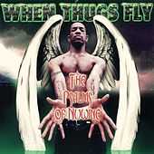 Play & Download When Thugs Fly the Psalms of Nuwine by Nuwine | Napster